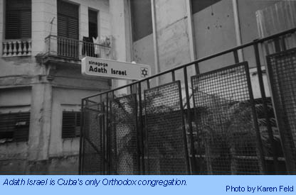 Adath Israel is Cuba's only Orthodox congregation.